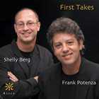 SHELLY BERG Shelly Berg / Frank Potenza : First Takes album cover