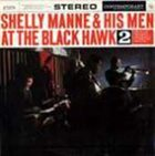 SHELLY MANNE At the Blackhawk, Vol. 2 album cover