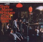 SHELLY MANNE Live At the Manne Hole album cover