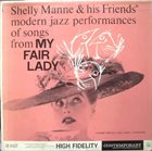 SHELLY MANNE Modern Jazz Performances of songs from My Fair Lady album cover