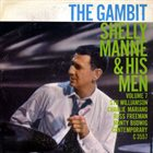 SHELLY MANNE Shelly Manne & His Men, Vol. 7 - The Gambit album cover