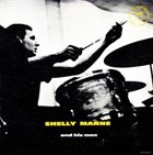 SHELLY MANNE Shelly Manne and His Men (aka The West Coast Sound) album cover