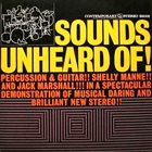 SHELLY MANNE Shelly Manne & Jack Marshall : Sounds Unheard Of! album cover