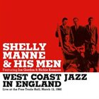 SHELLY MANNE West Coast Jazz In England album cover
