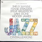 SHELLY MANNE Woody James Presents Jazz Crystallizations album cover