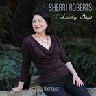 SHERRI ROBERTS Lovely Days album cover