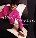 SHIRLEY CAESAR A Miracle In Harlem album cover