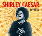 SHIRLEY CAESAR Revisited album cover