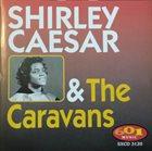 SHIRLEY CAESAR Shirley Caesar & The Caravans album cover