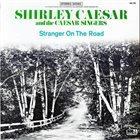 SHIRLEY CAESAR Stranger On The Road album cover