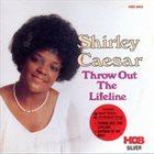 SHIRLEY CAESAR Throw Out The Lifeline album cover