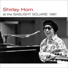 SHIRLEY HORN At The Gaslight Square 1961 album cover