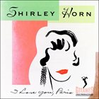 SHIRLEY HORN I Love You, Paris album cover
