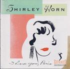 SHIRLEY HORN I Love You, Paris album cover