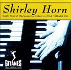 SHIRLEY HORN Light Out of Darkness album cover