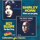 SHIRLEY HORN Where Are You Going/The Real Thing album cover