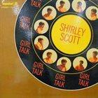 SHIRLEY SCOTT Girl Talk album cover
