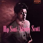 SHIRLEY SCOTT Hip Soul album cover
