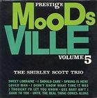 SHIRLEY SCOTT Moodsville Volume 5: The Shirley Scott Trio album cover