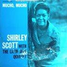 SHIRLEY SCOTT Mucho, Mucho album cover