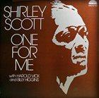 SHIRLEY SCOTT One for Me album cover
