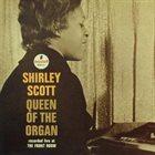 SHIRLEY SCOTT Queen of the Organ album cover