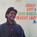 SHIRLEY SCOTT Shirley Scott & Kenny Burrell : Travelin´ Light album cover