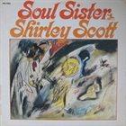 SHIRLEY SCOTT Soul Sister album cover