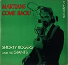 SHORTY ROGERS Martians, Come Back! (aka Shorty In Stereo) album cover