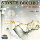 SIDNEY BECHET Blues in Thirds 1940-1941 album cover