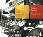 SIDNEY BECHET Jazz In Paris: Sidney Bechet Et Claude Luter album cover