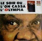 SIDNEY BECHET Le Soir où... l'on Cassa l'Olympia album cover