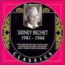 SIDNEY BECHET The Chronological Classics: Sidney Bechet 1941-1944 album cover