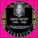 SIDNEY BECHET The Chronological Classics: Sidney Bechet 1945-1946 album cover
