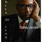 SIDNEY JACOBS Been so Long album cover