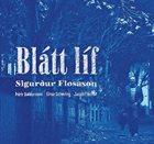 SIGURÐUR FLOSASON Blátt líf album cover