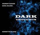 SIGURÐUR FLOSASON Dark Thoughts album cover