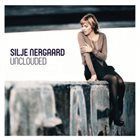 SILJE NERGAARD Unclouded album cover