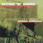 SIMON NABATOV Monk'n'More album cover