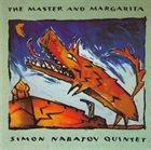 SIMON NABATOV Simon Nabatov Quintet : The Master And Margarita album cover