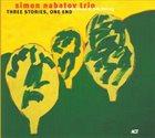 SIMON NABATOV Simon Nabatov Trio : Three Stories, One End album cover