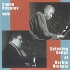 SIMON NABATOV Spinning Songs Of Herbie Nichols album cover