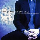 SIMON PHILLIPS Out of the Blue album cover