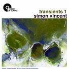 SIMON VINCENT Transients 1 album cover
