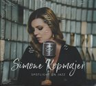 SIMONE KOPMAJER — Spotlight On Jazz album cover