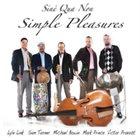 SINÉ QUA NON (US) Simple Pleasures album cover