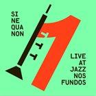 SINEQUANON Ao Vivo No Jazz Nos Fundos album cover