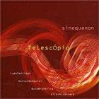 SINEQUANON Telescópio album cover