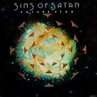 SINS OF SATAN Future Star album cover