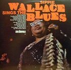 SIPPIE WALLACE Sings The Blues album cover